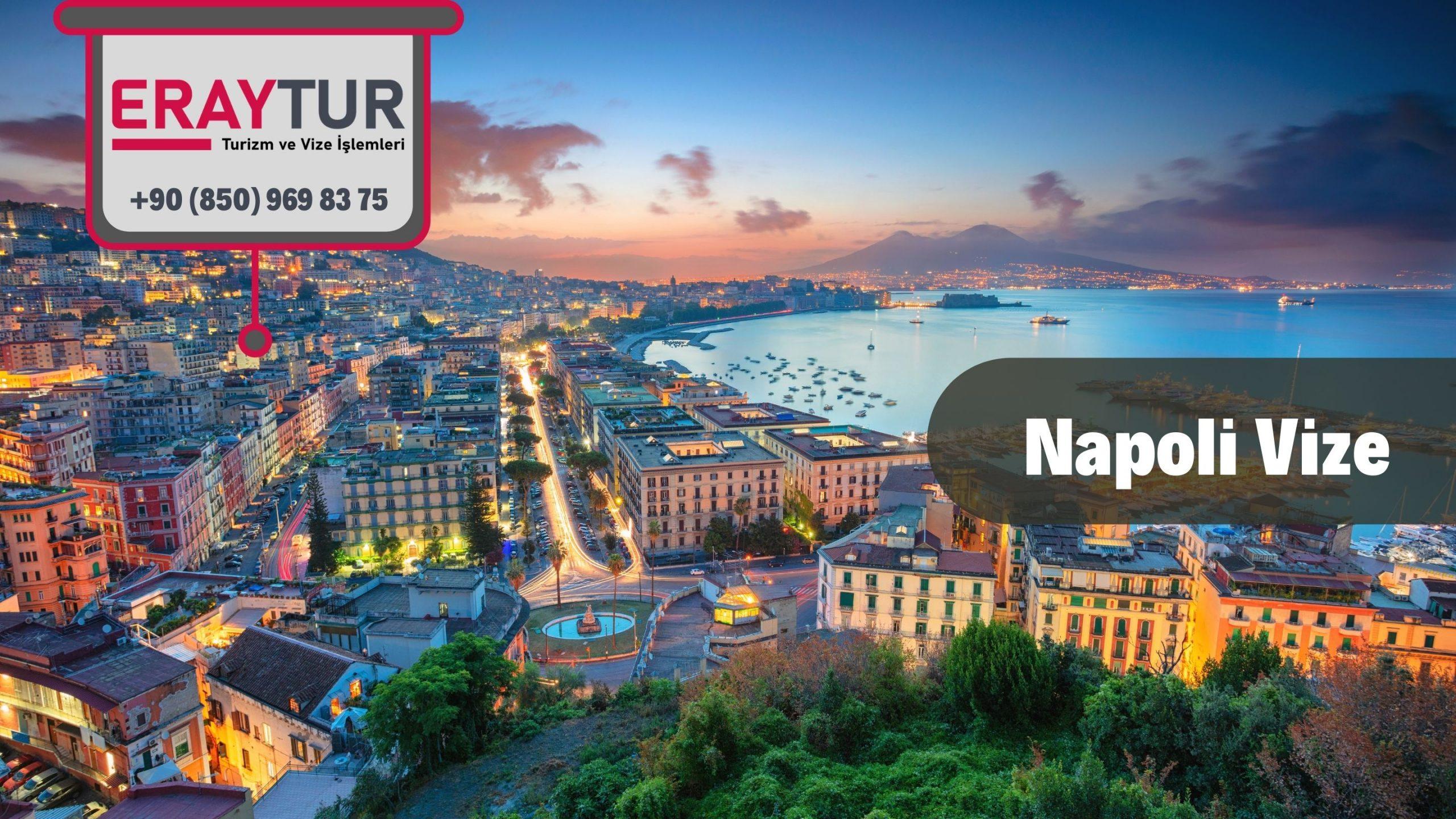 İtalya Napoli Vize Başvurusu