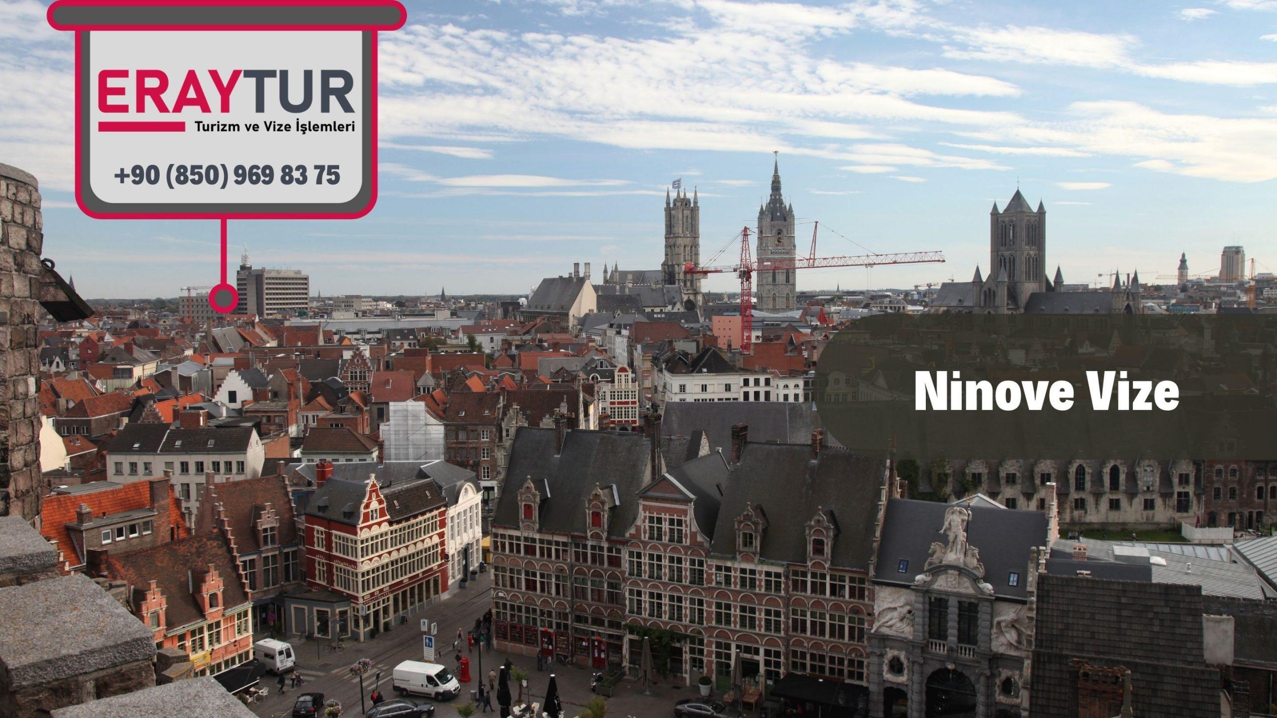 Belçika Ninove Vize Başvurusu
