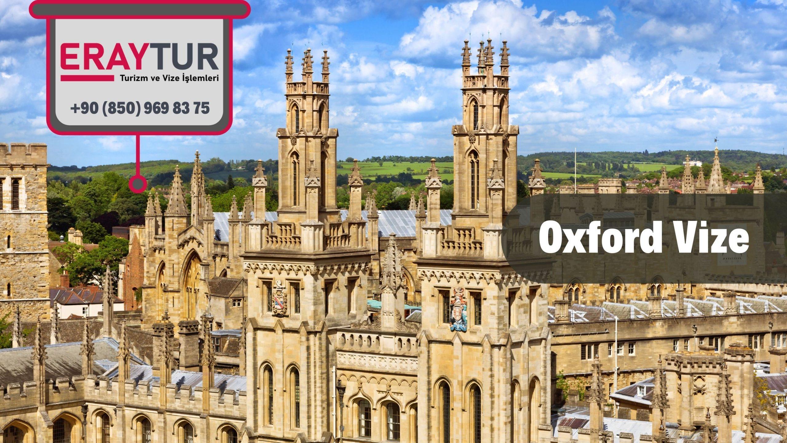 İngiltere Oxford Vize Başvurusu