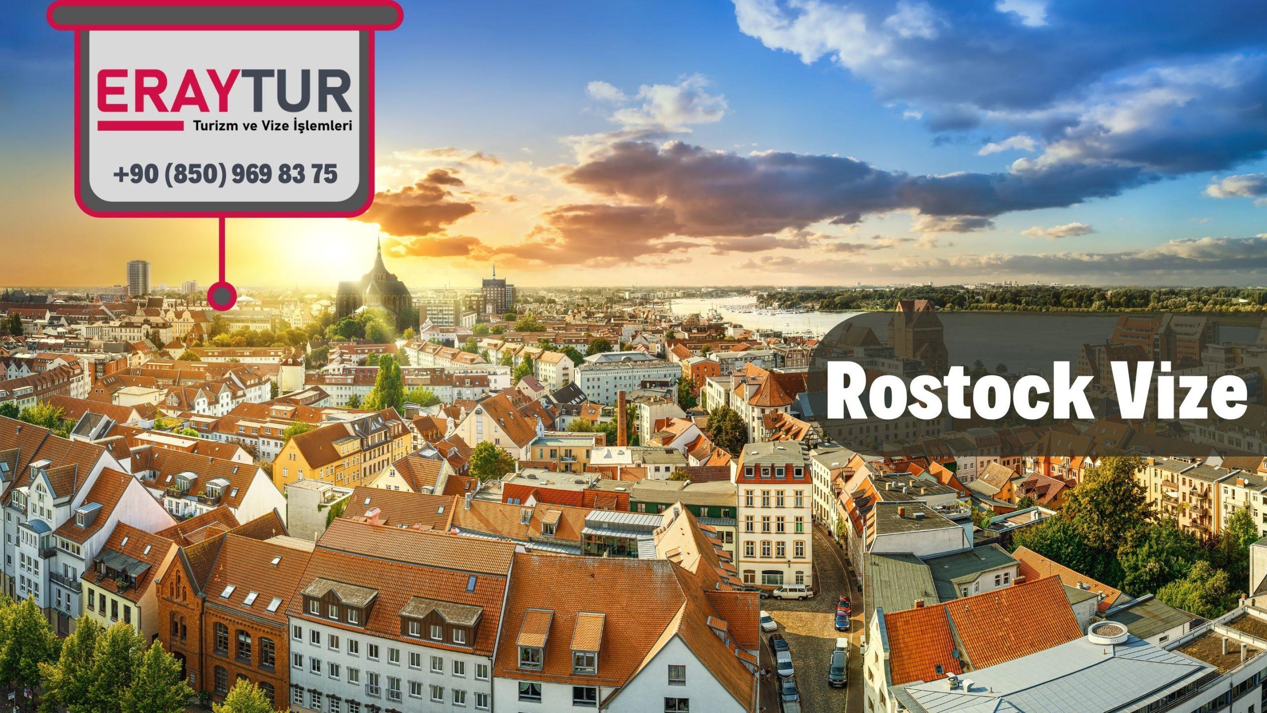 Almanya Rostock Vize Başvurusu