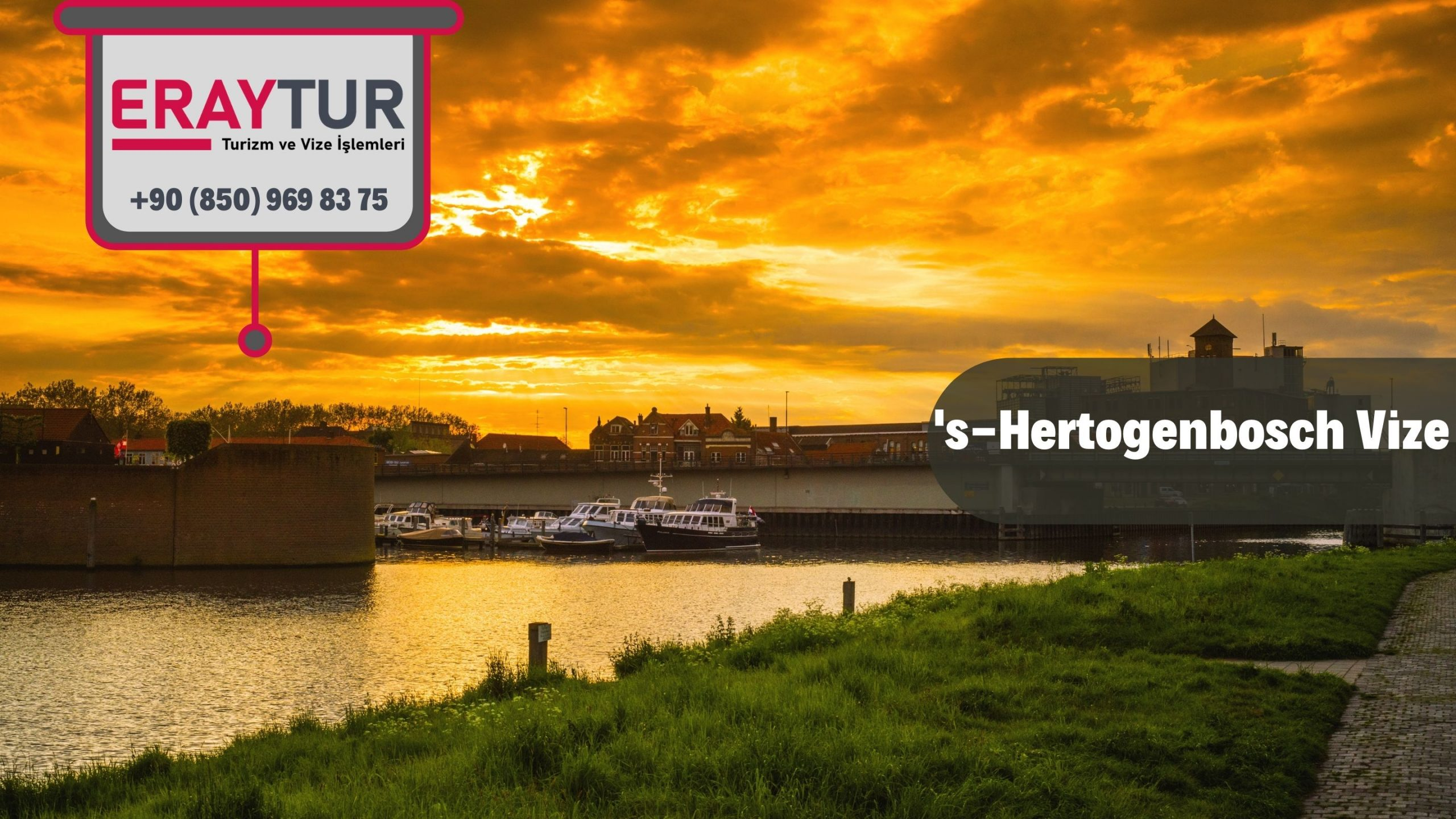 Hollanda 's-Hertogenbosch Vize Başvurusu