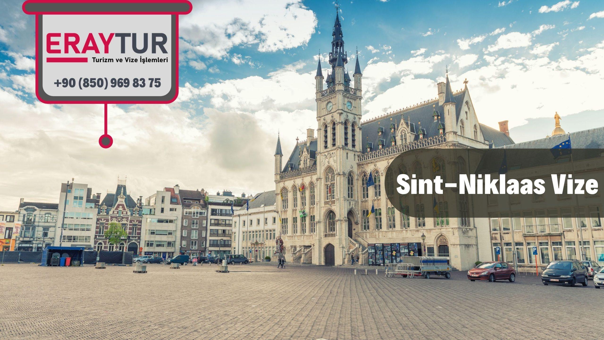 Belçika Sint - Niklaas Vize Başvurusu