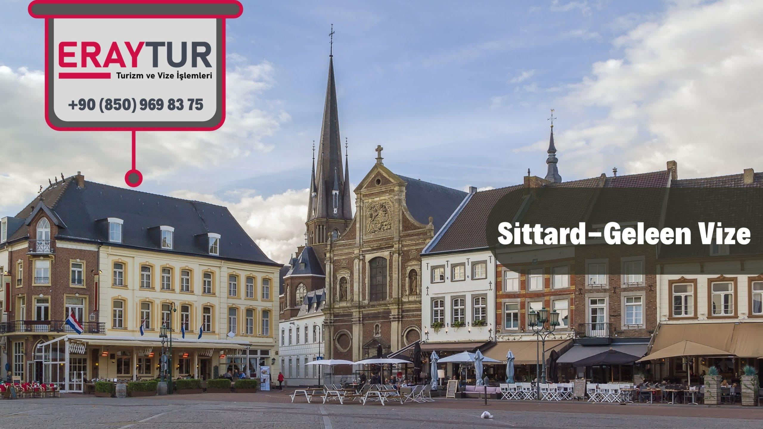 Hollanda Sittard-Geleen Vize Başvurusu