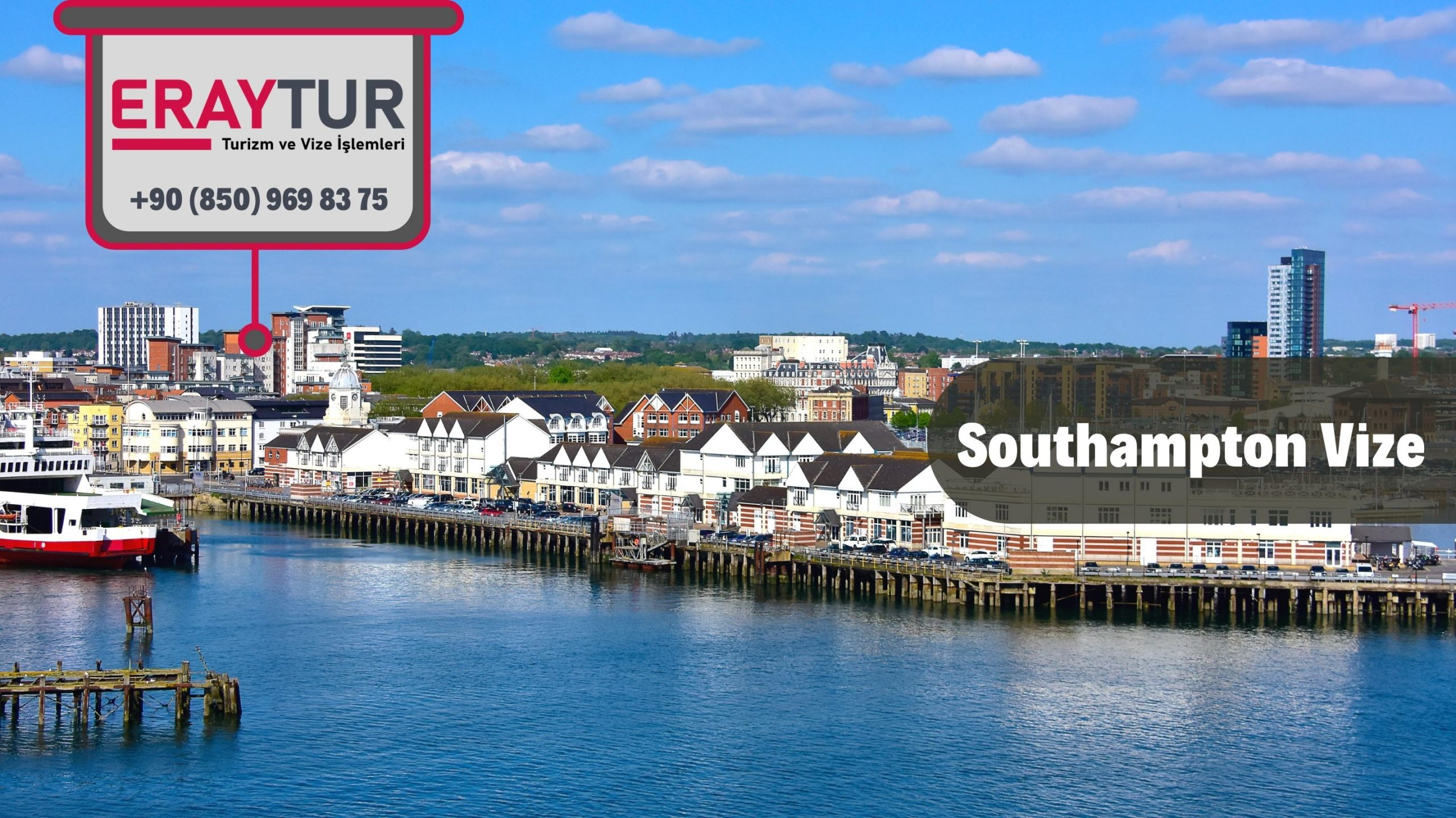 İngiltere Southampton Vize Başvurusu