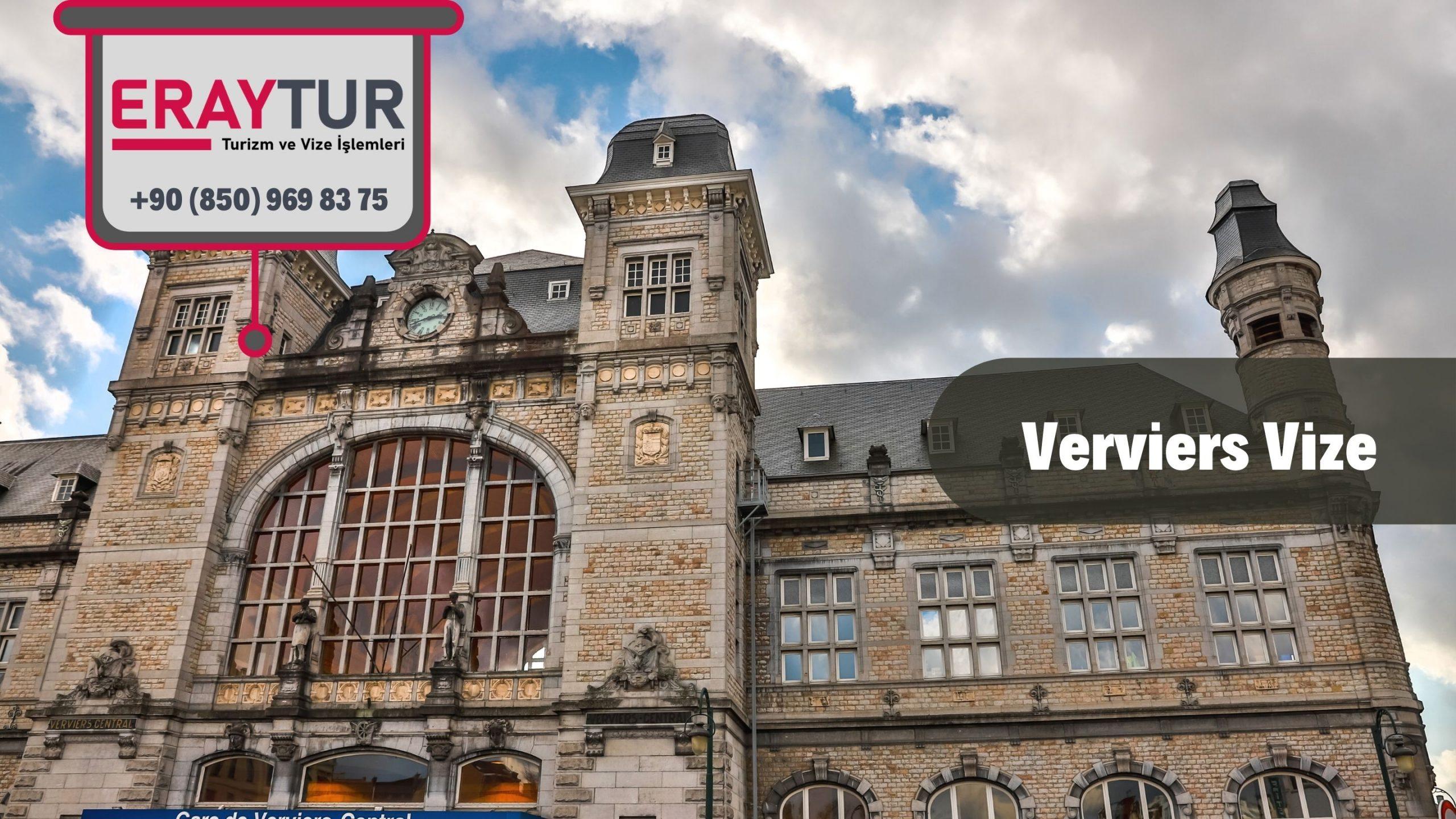Belçika Verviers Vize Başvurusu