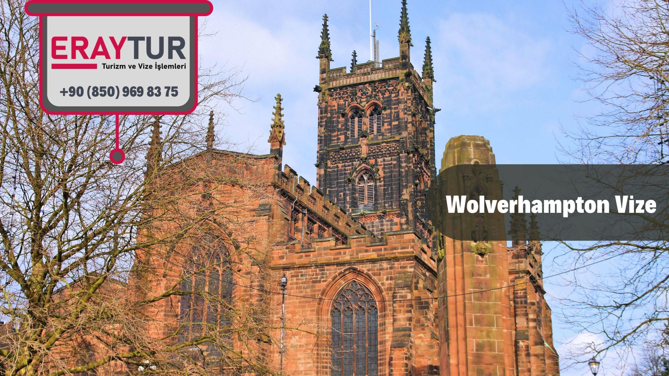 İngiltere Wolverhampton Vize Başvurusu