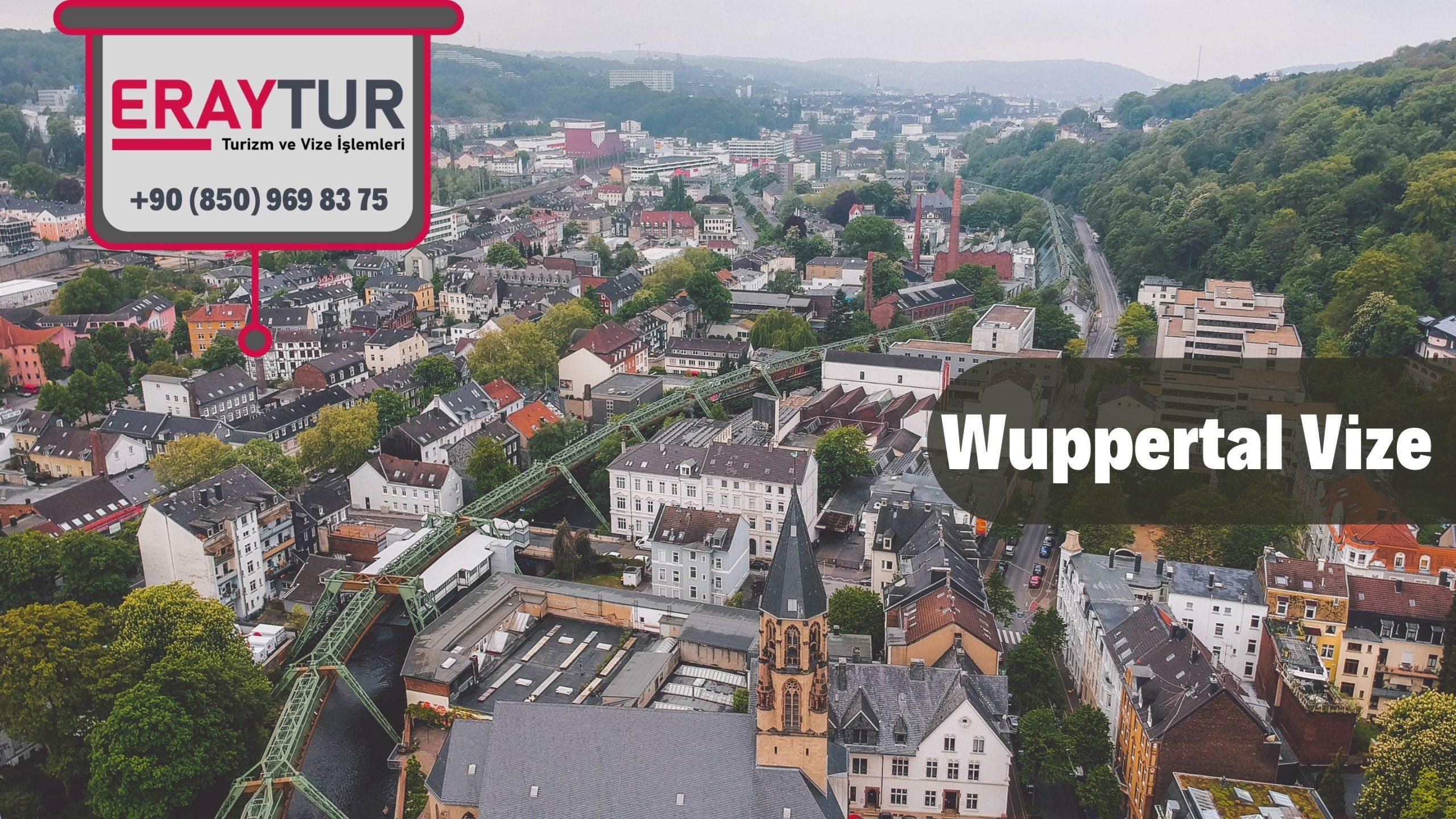 Almanya Wuppertal Vize Başvurusu