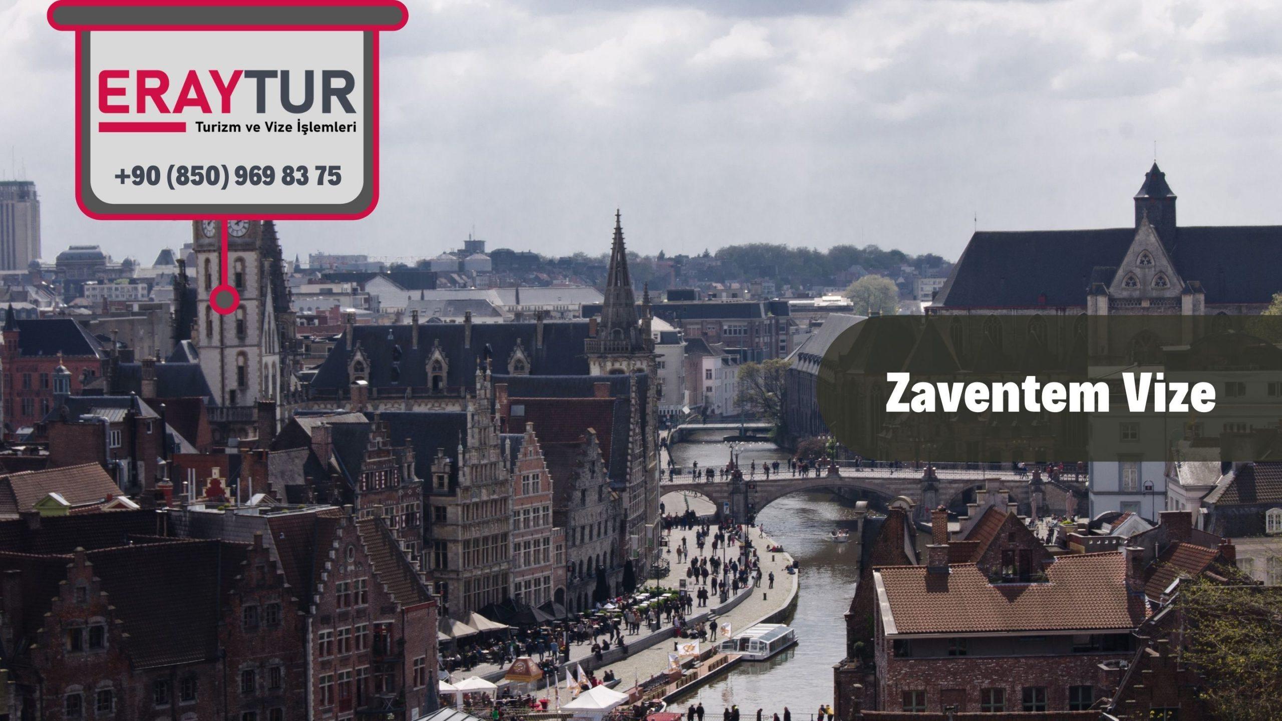 Belçika Zaventem Vize Başvurusu