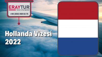 Hollanda Vizesi 2022