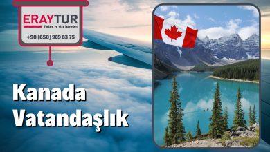 Kanada Vatandaşlık Şartları Nelerdir, Kanada Vatandaşlığı